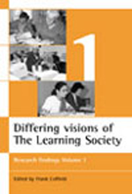 Differing visions of the Learning Society Vol 1: Research findings Volume 1