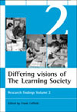 Differing visions of a Learning Society Vol 2: Research findings Volume 2