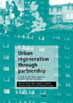 Urban regeneration through partnership: A study in nine urban regions in England, Scotland and Wales
