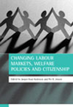 Changing labour markets, welfare policies and citizenship