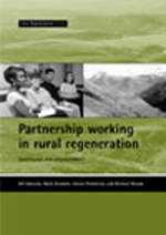 Partnership working in rural regeneration: Governance and empowerment?