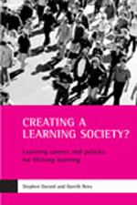 Creating a learning society?: Learning careers and policies for lifelong learning
