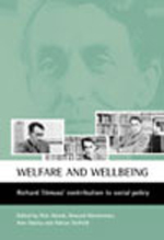 Welfare and wellbeing: Richard Titmuss's contribution to social policy