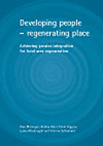 Developing people - regenerating place