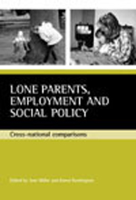 Lone parents, employment and social policy