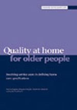 Quality at home for older people: Involving service users in defining home care specifications