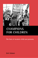 Champions for Children: The Lives of Modern Child Care Pioneers