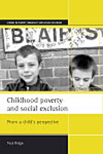 Childhood poverty and social exclusion: From a child's perspective