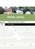 Home zones: A planning and design handbook