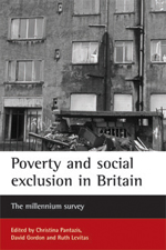 Poverty and social exclusion in Britain: The millennium survey