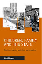 Children, Family and the State: Decision-Making and Child Participation
