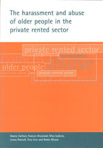 The harassment and abuse of older people in the private rented sector