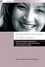 Employment Transitions of Older Workers: The Role of Flexible Employment in Maintaining Labour Market Participation and Promoting Job Quality