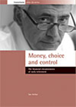 Money, choice and control: The financial circumstances of early retirement