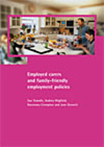 Employed Carers and Family-Friendly Employment Policies