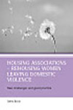 Housing associations - rehousing women leaving domestic violence