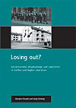 Losing out?: Socioeconomic disadvantage and experience in further and higher education