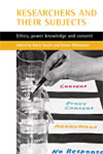 Researchers and their 'subjects': Ethics, power, knowledge and consent