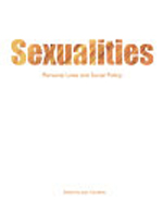 Sexualities: Personal lives and social policy