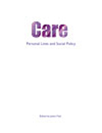 Care: Personal lives and social policy