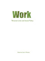 Work: Personal lives and social policy