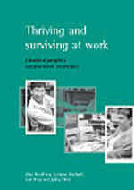 Thriving and surviving at work: Disabled people's employment strategies