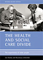 The health and social care divide (Revised 2nd Edition): The experiences of older people