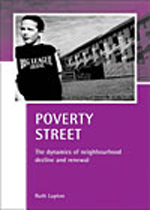 Poverty Street: The Dynamics of Neighbourhood Decline and Renewal