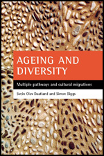 Ageing and Diversity: Multiple Pathways and Cultural Migrations