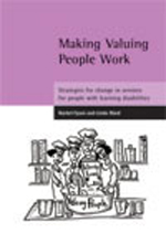 Making Valuing People Work: Strategies for change in services for people with learning disabilities