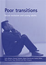Poor Transitions: Social Exclusion and Young Adults