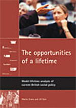 The opportunities of a lifetime: Model lifetime analysis of current British social policy