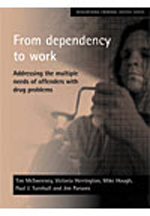 From dependency to work: Addressing the multiple needs of offenders with drug problems