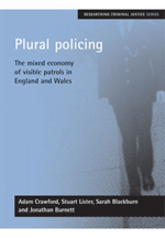 Plural Policing: The Mixed Economy of Visible Patrols in England and Wales