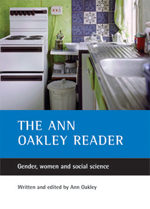 The Ann Oakley reader: Gender, women and social science