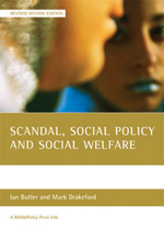 Scandal, social policy and social welfare: (Revised Second Edition)