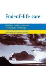 End-of-life care: Promoting comfort, choice and well-being for older people