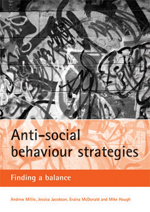 Anti-social behaviour strategies