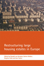 Restructuring large housing estates in Europe: Restructuring and resistance inside the welfare industry