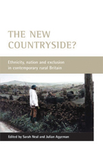 The New Countryside?: Ethnicity, Nation and Exclusion in Contemporary Rural Britain
