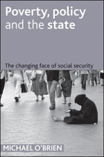 Poverty, policy and the state: The changing face of social security
