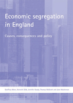 Economic segregation in England: Causes, consequences and policy