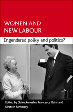 Women and New Labour: Engendering politics and policy?