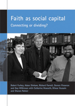 Faith as social capital: Connecting or dividing?