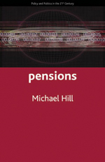 Pensions: Policy and Politics in the Twenty-First Century
