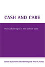 Cash and Care: Policy Challenges in the Welfare State