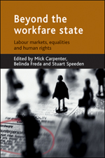 Beyond the workfare state