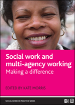 Social work and multi-agency working: Making a difference