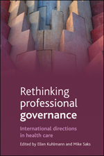 Rethinking professional governance: International directions in healthcare