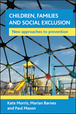 Children, families and social exclusion: New approaches to prevention